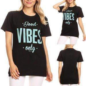 Good Vibes Only 100% Cotton Graphic Tee T Shirt